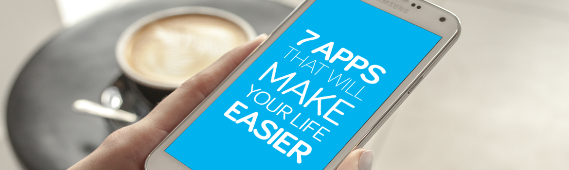 7 apps that will make your life easier